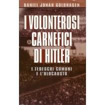 Goldhagen Daniel Jonah, I volonterosi carnefici di Hitler, CDE Club degli Editori, 1997