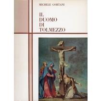 Gortani Michele, Il Duomo di Tolmezzo, Stabilimento Grafico Carnia, 1966