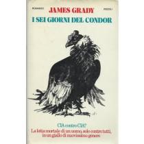 Grady James, I sei giorni del Condor, Rizzoli, 1975