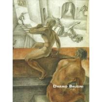 Gransinigh Vania (a cura di), Darmo Brusini, Arti Grafiche Friulane, 2010