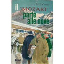 Greene Harris, Il Mozart parte alle nove, Rizzoli, 1962