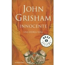 Grisham John, Innocente. Una storia vera, Mondadori