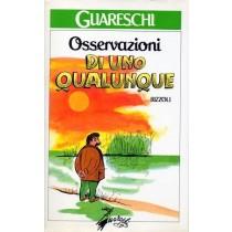 Guareschi Giovannino, Osservazioni di uno qualunque, Rizzoli, 1988