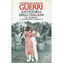 Guerri Giordano Bruno, Antistoria degli italiani, Mondadori, 1997