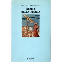 Hall Rupert A., Boas Hall Marie, Storia della scienza, Il Mulino, 1991