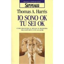 Harris Thomas A., Io sono ok tu sei ok, Rizzoli, 1997
