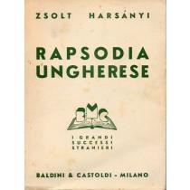 Harsanyi Zsolt, Rapsodia ungherese, Baldini & Castoldi, 1945