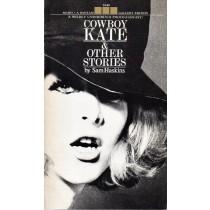 Haskins Sam, Cowboy Kate & other stories, Bantam Books, 1967