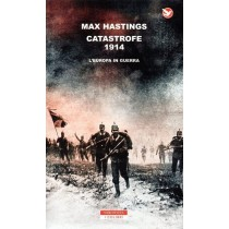 Hastings Max, Catastrofe 1914, Neri Pozza, 2014