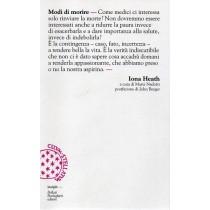 Heath Iona, Modi di morire, Bollati Boringhieri, 2009