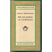 Hemingway Ernest, Per chi suona la campana, Mondadori, 1964