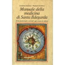 Hertzka Gottfried, Strehlow Wighard, Manuale della medicina di santa Ildegarda, Athesia, 1992