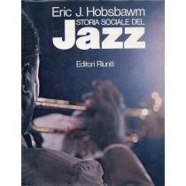Hobsbawm Eric J., Storia sociale del jazz, Editori Riuniti, 1982