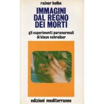 Holbe Rainer, Immagini dal regno dei morti, Mediterranee, 1989