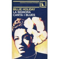 Holiday Billie, La signora canta i blues, Feltrinelli, 1979