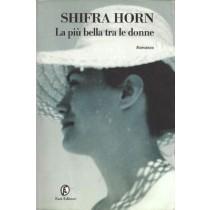 Horn Shifra, La più bella tra le donne, Fazi, 2001