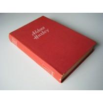 Huxley Aldous, Il tempo si deve fermare, Mondadori, 1947
