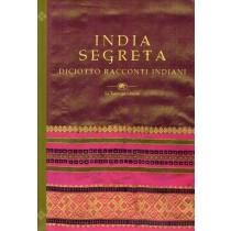 Holmstrom Lakshmi (a cura di), India segreta, La Tartaruga, 1999