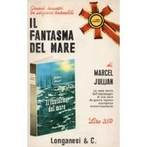 Jullian Marcel, Il fantasma del mare, Longanesi, 1966