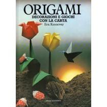 Kenneway Eric, Origami. Decorazioni e giochi con la carta, Acanthus, 1986