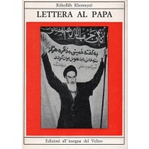 Khomeyni Ruhollah, Lettera al Papa, All'insegna del Veltro, 1980