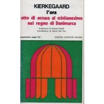 Kierkegaard Soren, L'ora, Newton Compton, 1977