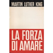 King Martin Luther, La forza di amare, SEI Società Editrice Internazionale, 1968
