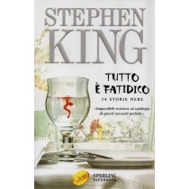 King Stephen, Tutto è fatidico, Sperling & Kupfer, 2005