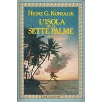 Konsalik Heinz G., L'isola delle sette palme, Longanesi