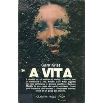 Krist Gary, A vita, Olympia Press Italia, 1972