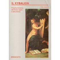 I Tre Iniziati, Kybalion, Brancato, 1991