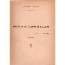 Lazzarino Lucio, Appunti di costruzione di macchine, Poligrafico dell'Accademia Navale, 1964