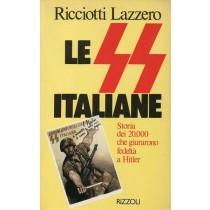 Lazzero Ricciotti, Le SS italiane, Rizzoli, 1982