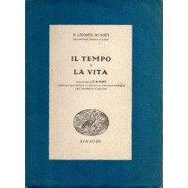 Lecomte Du Nouy P., Il tempo e la vita, Einaudi, 1939