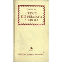 Levi Carlo, Cristo si è fermato a Eboli, Mondadori, 1960