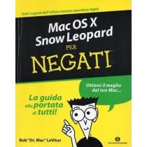 Levitus Bob, Mac OS X Snow Leopard per negati, Mondadori, 2010