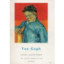 Leymarie Jean, Van Gogh. Arles. Saint-Remy, Methuen, 1964