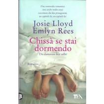 Lloyd Josie, Rees Emlyn, Chissà se stai dormendo, Tea