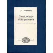 Lobacevskij Nikolaj Ivanovic, Nuovi principi della geometria, Einaudi, 1955