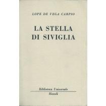 Lope de Vega y Carpio Felix, La stella di Siviglia, Rizzoli