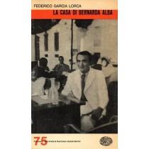 Garcia Lorca Federico, La casa di Bernarda Alba, Einaudi, 1965