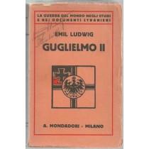 Ludwig Emil, Guglielmo II, Mondadori, 1927