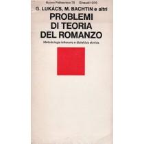 Lukacs Gyorgy, Bachtin Michail et al., Problemi di teoria del romanzo, Einaudi, 1976