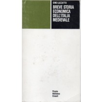 Luzzatto Gino, Breve storia economica dell'Italia medievale, Einaudi, 1993