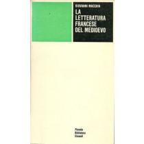 Macchia Giovanni, La letteratura francese del Medioevo, Einaudi