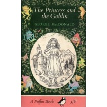 MacDonald George, The Princess and the Goblin, Penguin / Puffin Books, 1966