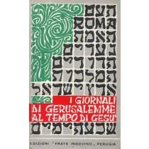 Mancinelli Germano, I giornali di Gerusalemme al tempo di Gesù, Edizioni Frate Indovino, 1979
