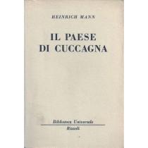 Mann Heinrich, Il paese di Cuccagna, Rizzoli, 1960