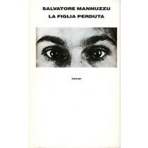 Mannuzzu Salvatore, La figlia perduta, Einaudi, 1992