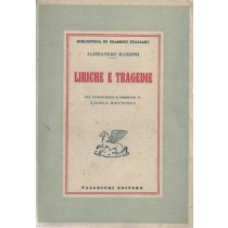 Manzoni Alessandro, Liriche e Tragedie. Con introduzione e commento di Nicola Bruscoli, Vallecchi, 1950